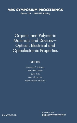 Organic and Polymeric Materials and Devices - Optical, Electrical and Optoelectronic Properties: ...