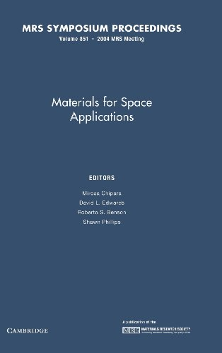 9781558997998: Materials for Space Applications: Volume 851 (MRS Proceedings)