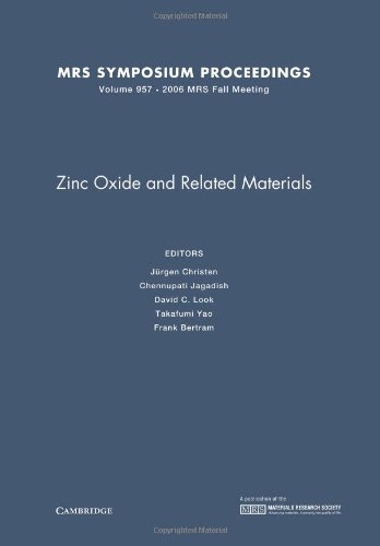 9781558999145: Zinc Oxide and Related Materials: Volume 957 (MRS Proceedings)