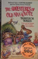 THE ADVENTURES OF OLD MAN COYOTE (155902934X) by THORNTON W. BURGESS