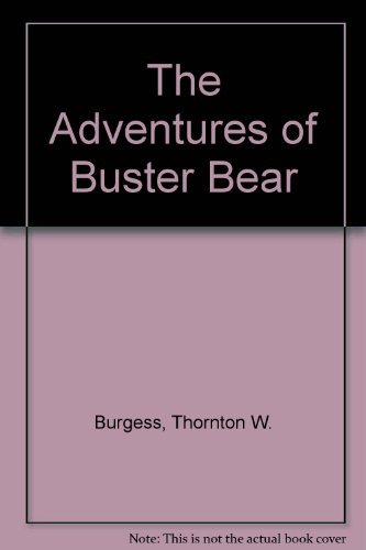 9781559029483: The Adventures of Buster Bear