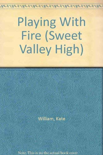 9781559050029: Playing With Fire (Sweet Valley High)