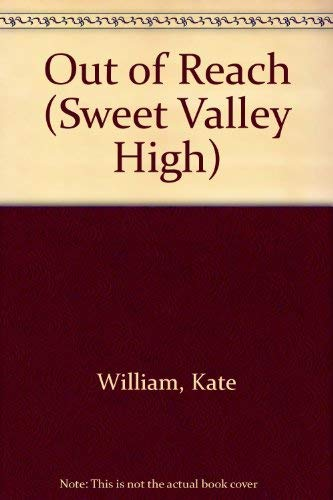 9781559050050: Out of Reach (Sweet Valley High)