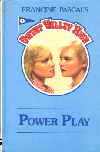 Power Play (Sweet Valley High): William, Kate, Pascal,