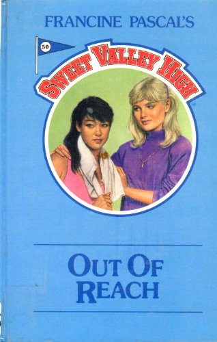 9781559050159: Out of Reach (Sweet Valley High)