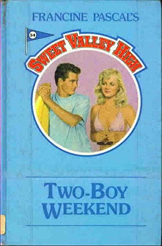 9781559050197: Two-Boy Weekend (Sweet Valley High)