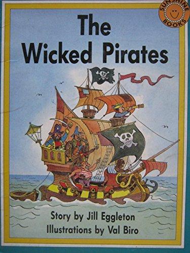 The Wicked Pirates (Sunshine Reading Series): Eggleton, Jill