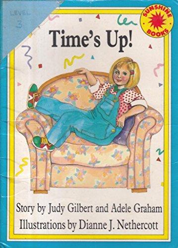 Time's up (Sunshine books): Gilbert, Judy