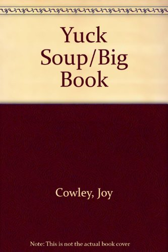 9781559112796: Yuck Soup/Big Book