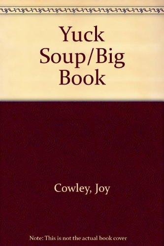 9781559112796: Yuck Soup/Big Book