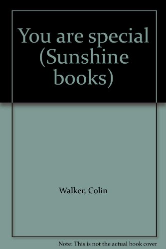 You are special (Sunshine books) (155911438X) by Walker, Colin
