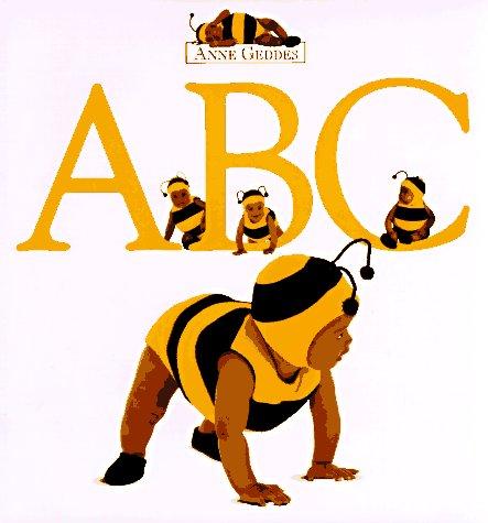 ABC (The Anne Geddes Collection): Geddes, Anne