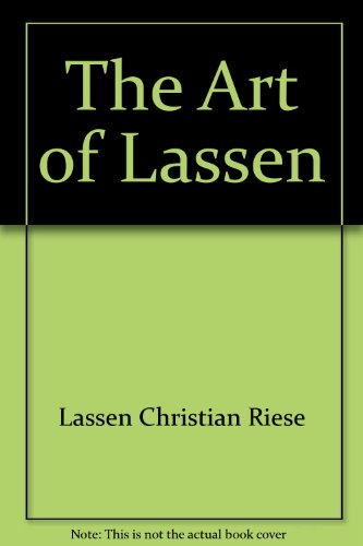 The Art of Lassen: Lassen, Christian Riese