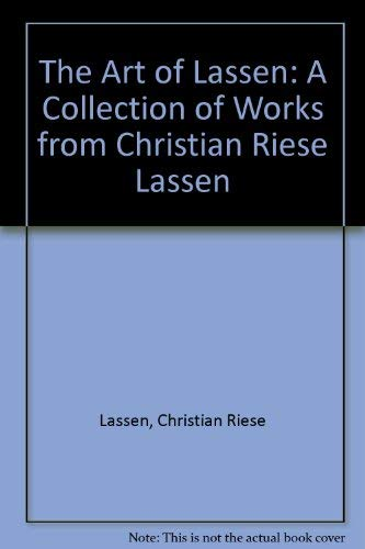 9781559122429: The Art of Lassen: A Collection of Works from Christian Riese Lassen