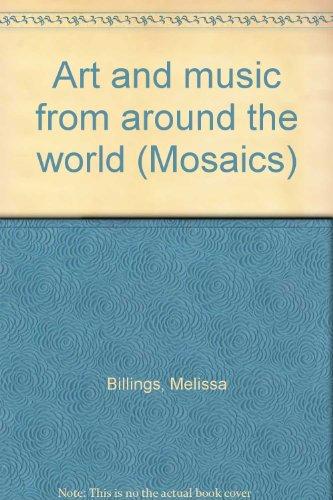 9781559154604: Art and music from around the world (Mosaics)
