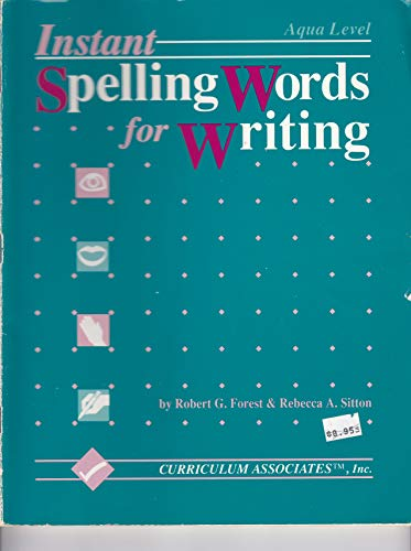 9781559155687: Instant Spelling Words for Writing Aqua Level