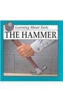 The Hammer (Learning about Tools) - Armentrout, David Armentrout