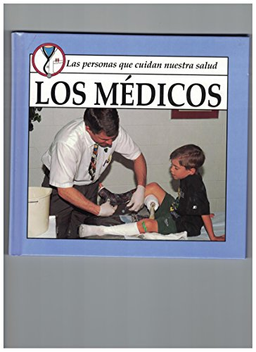 9781559161732: Los Medicos / Doctors (People Who Care for Our Health) (Spanish Edition)