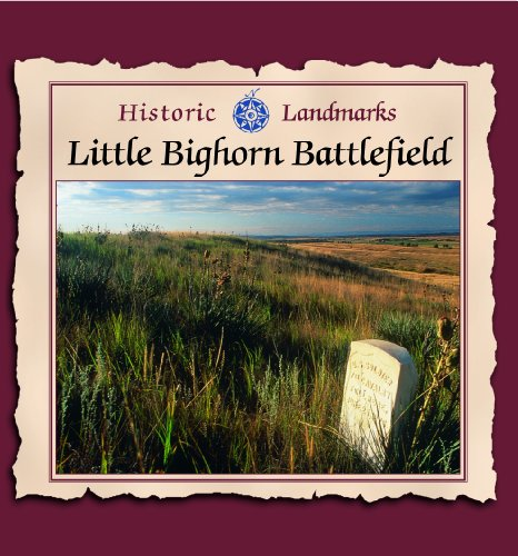 Little Bighorn Battlefield (Historic Landmarks): Jason Cooper