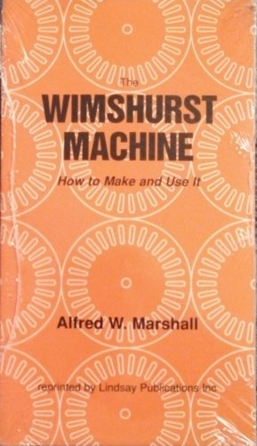 9781559180337: The Wimshurst Machine: How to Make It and Use It