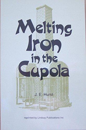 9781559181020: Melting Iron In the Cupola Modern Practi