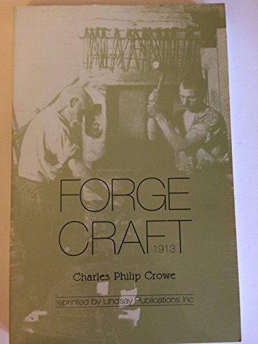 Forgecraft: Crowe, Charles