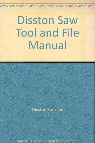 9781559181983: Disston Saw Tool and File Manual
