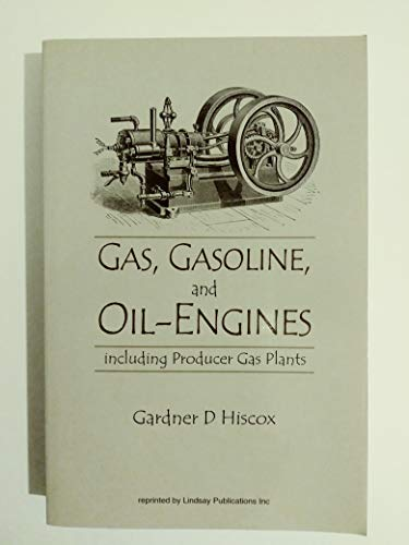 Gas, Gasoline, And Oil-Engines