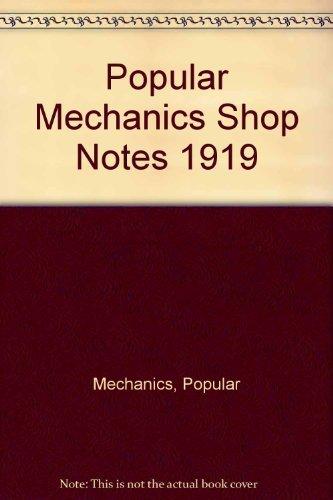 Popular Mechanics Shop Notes 1919 [Paperback] by