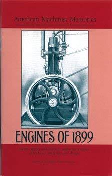 Engines of 1899: American Machinist Memories: American Machinist Magazine