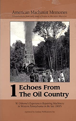Echoes From the Oil Country, Vol 1: Osborne, W.