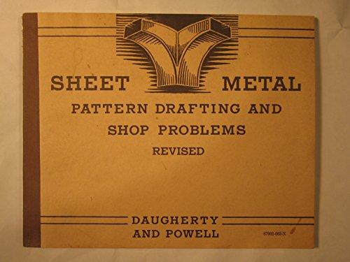 Sheet-metal Pattern Drafting & Shop Problems: Daugherty, James