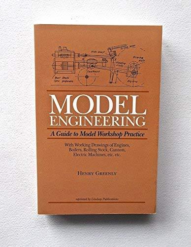 9781559183123: Model Engineering: A Guide to Model Workshop Practice