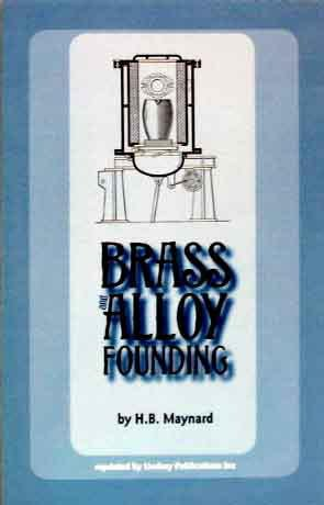 9781559183161: Brass and Alloy Founding