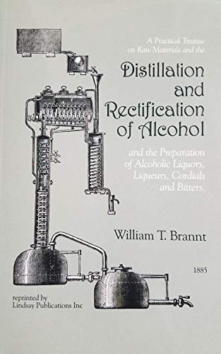 9781559183178: Distillation & Rectification of Alcohol [Unknown Binding]