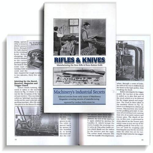 Rifles and Knives: Manufacturing the Ross Rifle: Machinery Magazine.