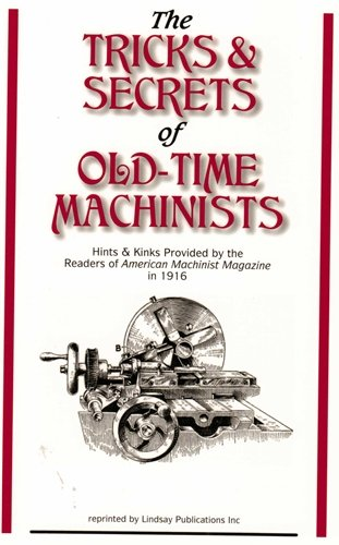 9781559183659: The Tricks and Secrets of Old-time Machinists
