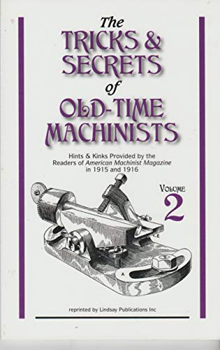 The Tricks and Secrets of Old Time: American Machinist Magazine