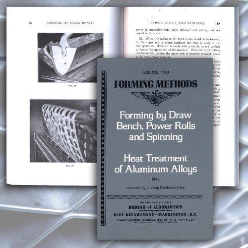 Metal Forming Methods, Vol 2: Forming By: US Navy Bureau