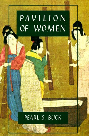 9781559210249: Pavilion of Women (Oriental Novels of Pearl S. Buck)
