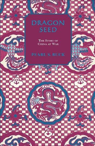 9781559210331: Dragon Seed (Oriental Novels of Pearl S. Buck)