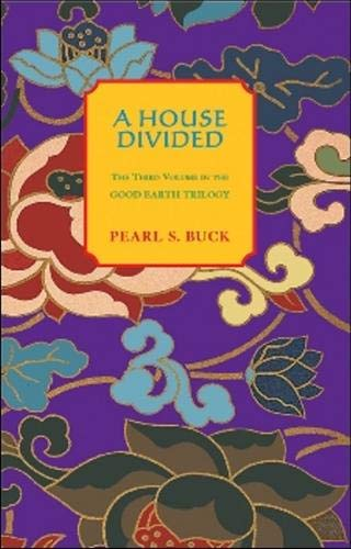 A House Divided (Oriental Novels of Pearl S. Buck): Buck, Pearl S.