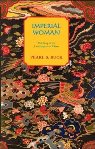9781559210355: Imperial Woman: The Story of the Last Empress of China (Oriental Novels of Pearl S. Buck)