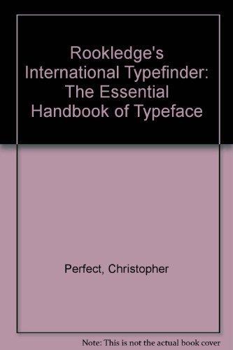 Rookledge's international typefinder : the essential handbook: Christopher Perfect, Gordon