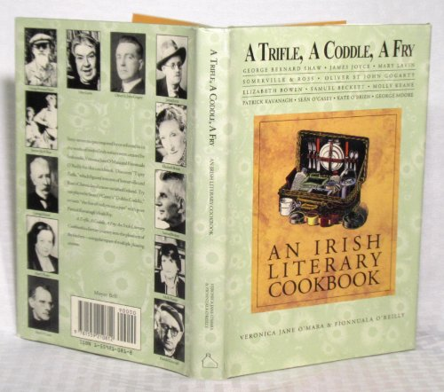 A Trifle, a Coddle, a Fry: An Irish Literary Cookbook