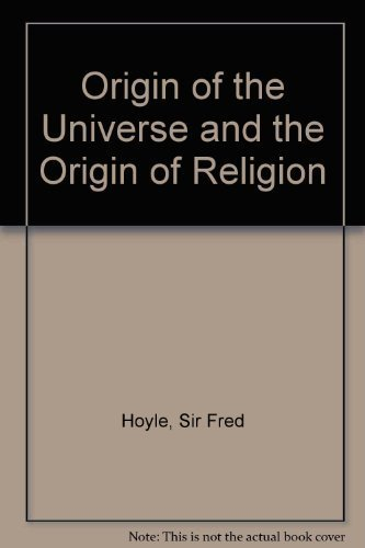 9781559210829: Origin of the Universe and the Origin of Religion