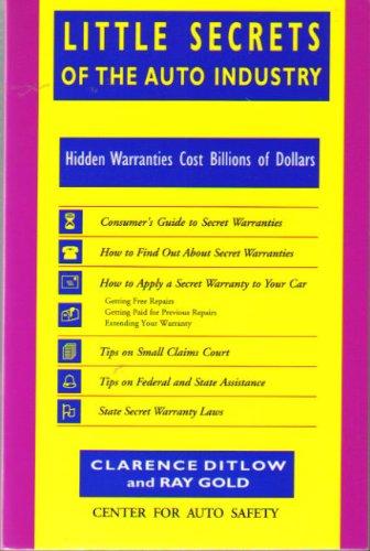 9781559210850: Little Secrets of the Auto Industry: Hidden Warranties Cost Billions of Dollars