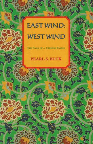 9781559210867: East Wind: West Wind (Oriental Novels of Pearl S. Buck)