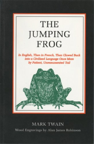 9781559210973: Jumping Frog: In English, Then in French, Then Clawed Back into a Civilized Language Once More by Patient, Unrenumerated Toil