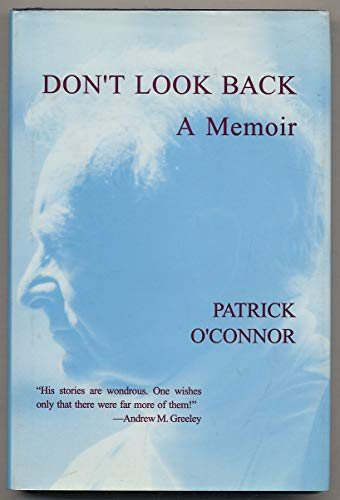 [signed] Don't Look Back: A Memoir